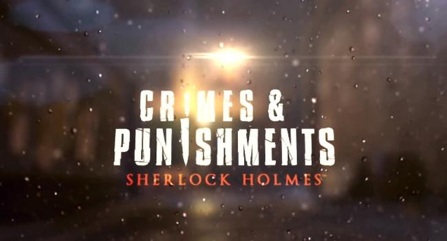 Crimes and Punishments: Sherlock Holmes – новая игра от киевской Frogwares