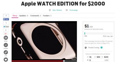 Киевлянин запустил на Indiegogo кампанию «Apple Watch Edition за $2000»
