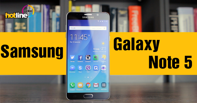 Видеообзор Samsung Galaxy Note 5