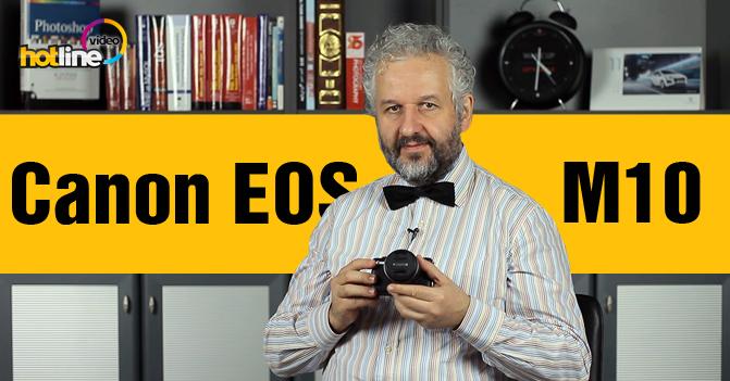 Видеообзор беззеркального фотоаппарата Canon EOS M10