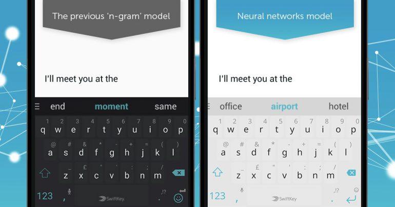 В клавиатуре SwiftKey теперь используется нейронная сеть для улучшения работы механизмов предсказания ввода и автоисправления