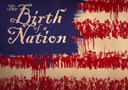The Birth of a Nation / «Рождение нации»