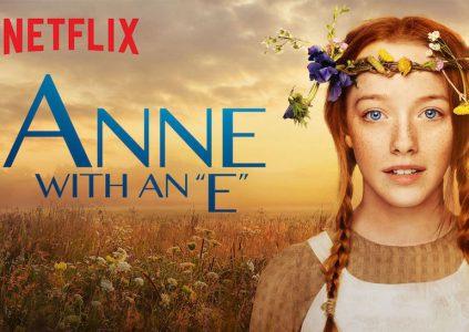 Anne with an E / «Энн»