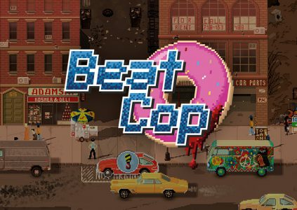 Beat Cop: хороший плохой коп