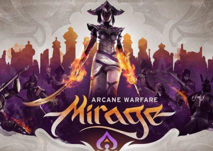 Mirage: Arcane Warfare – тысяча и одна смерть
