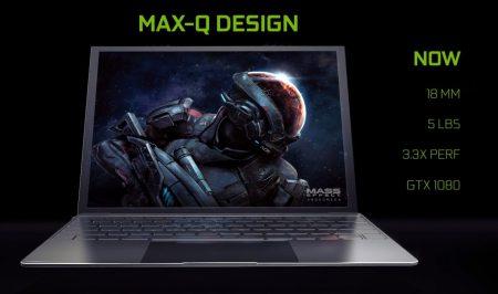NVIDIA Max-Q – программа по выпуску тонких (18 мм) и легких (2,2 кг) игровых ноутбуков с видеокартами GeForce GTX 1080