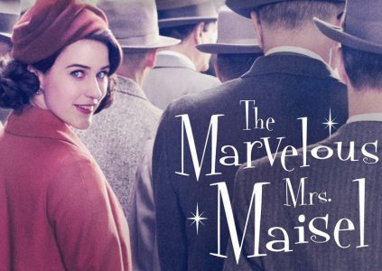 The Marvelous Mrs. Maisel / «Удивительная миссис Мейзел»