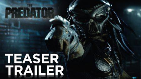 Первый трейлер фантастического фильма Predator / «Хищник» от режиссера Iron Man 3 Шейна Блэка