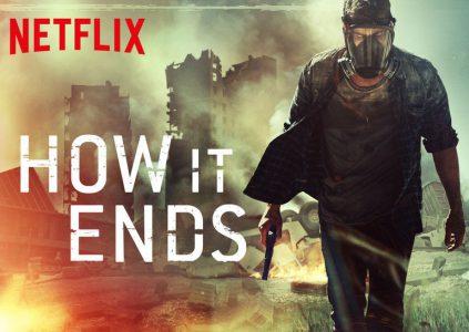 How It Ends / «Как это заканчивается»