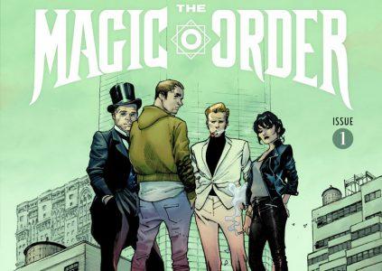 The Magic Order / «Магический орден», первый комикс Netflix и Марка Миллара