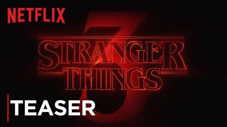 Netflix объявил ориентировочную дату премьеры и названия всех серий третьего сезона Stranger Things /  «Очень странных дел»