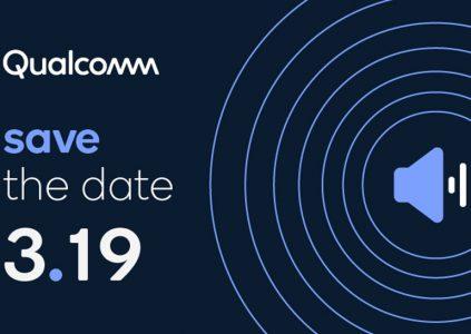 Qualcomm запланировала мероприятие на 19 марта, вероятно будут анонсированы новые аудио решения