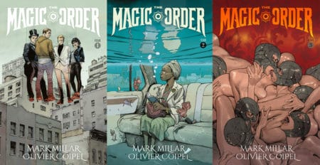 Netflix снимет сериал по комиксу Марка Миллара The Magic Order / «Магический орден», режиссером назначен автор «Аквамена» Джеймс Ван
