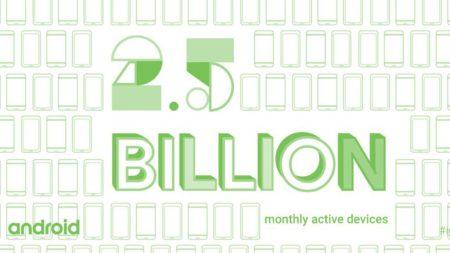 У Android уже более 2,5 млрд активных пользователей