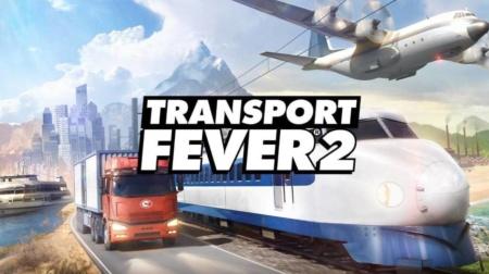 Transport Fever 2: транспорт, от которого иногда лихорадит