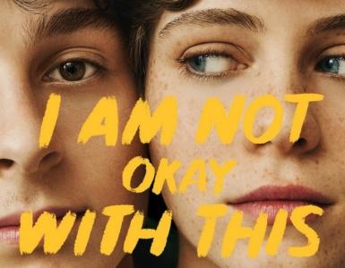 Рецензия на сериал I Am Not Okay with This / «Меня это не устраивает»