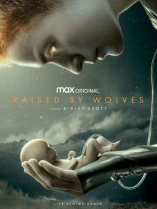 Ридли Скотт снял фантастический сериал Raised by Wolves / «Воспитанные волками» для платформы HBO Max, премьера состоится 3 сентября [трейлер]