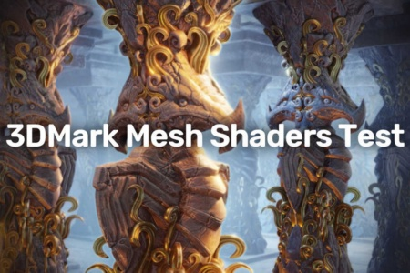 UL Benchmarks выпустила тест 3DMark Mesh Shaders — первые результаты GPU NVIDIA Ampere и AMD RDNA2